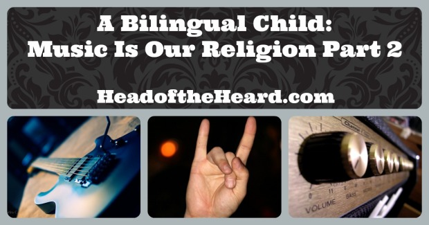 Music and a Bilingual Child