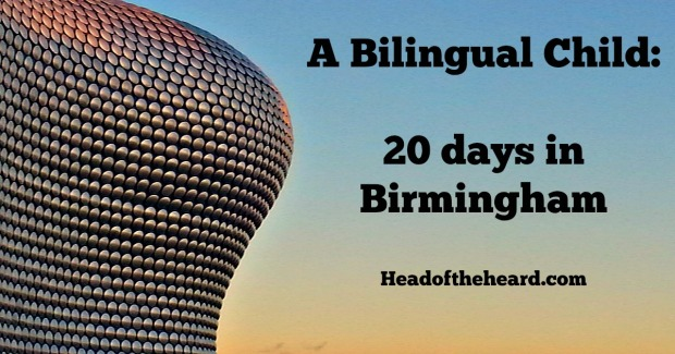 A bilingual child learns more than just English during a holiday in Birmingham, UK